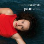 """Capa do álbum """"Infinitos Encontros"""", de Julie Wein - Foto: Divulgação"""