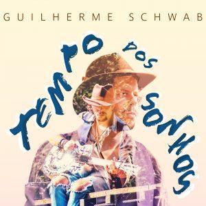 Capa do CD 'Tempo dos Sonhos', de Guilherme Schwab - Foto: Divulgação