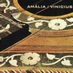 Capa do álbum 'Amália/ Vinicius', de 1970, registro de um encontro histórico na casa da cantora dois antes - Foto: Divulgação