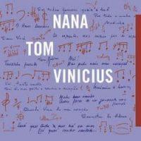 Capa do álbum 'Nana Tom Vinicius' - Foro: Divulgação