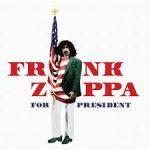 Capa do ábum ''Zappa for President', um manifesto político-musical - Foto: Reprodução