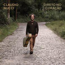 Capa do álbum 'Direto do Coração', de Claudio Nucci - Foto: Divulgação