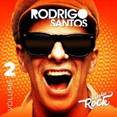 Rodrigo Santos Capa do álbum 'Festa Rock Vol. 2' - Fotos: Leo Simas/Divulgação