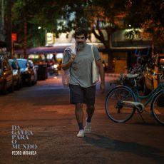 Capa do álbum 'Da Gávea para o Mundo', de Pedro Miranda _ Foro: Divulgação