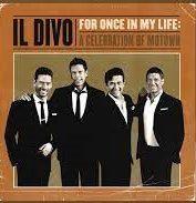 Capa do álbum 'For Once in My Life', em que o IL Divo reverencia os clássicos da Motown