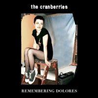 Capa da compilação 'Remembering Dolores', que reúne 15 faixas essenciais da cantora irlandesa